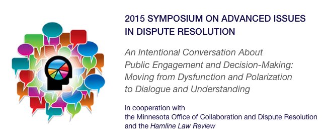 2015 Symposium on Advanced Issues in Dispute Resolution