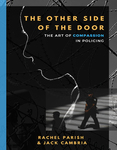 The Other Side of the Door: the Art of Compassion in Policing by Rachel Parish and Jack J. Cambria